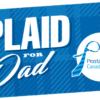 Wear Plaid for Dad & Donate!